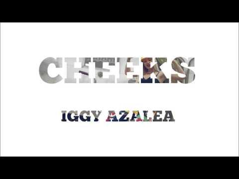 Iggy Azalea - Cheeks (Audio)
