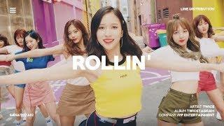 TWICE (트와이스) - Rollin' | Line Distribution - Stafaband