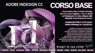 Video Trailer Corso Adobe Indesign base Milano Roma Firenze Bologna Padova Bergamo Brescia Verona Vi