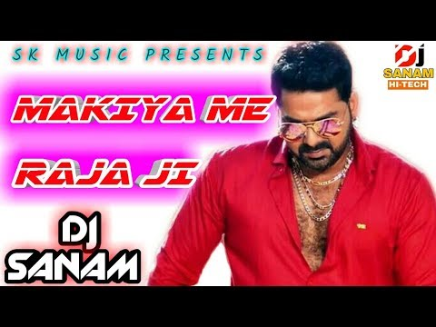 Makaiya Me Raja Ji || New Style Mix || Fadu Dance Mix || No Voice || Dj Sanam Hi-Tech
