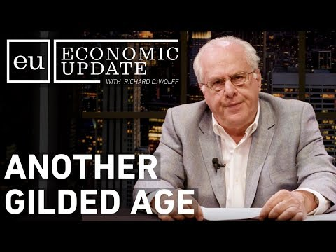 Economic Update: Another Gilded Age