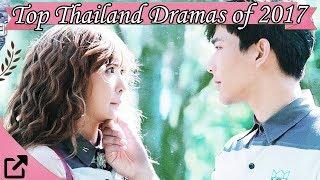Video Top Thailand Dramas of 2017 download MP3, 3GP, MP4, WEBM, AVI, FLV April 2018