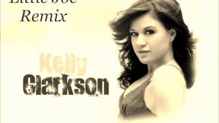 Kelly Clarkson  Stronger(Little Joe2014Remix)