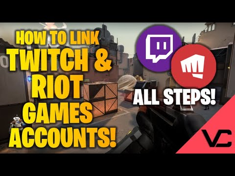 HOW TO LINK TWITCH AND RIOT GAMES ACCOUNT! | ALL STEPS!
