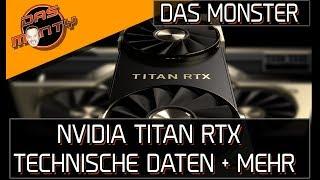 NVIDIA TITAN RTX - Die Monster-Grafikkarte - Technische Daten und mehr | DasMonty