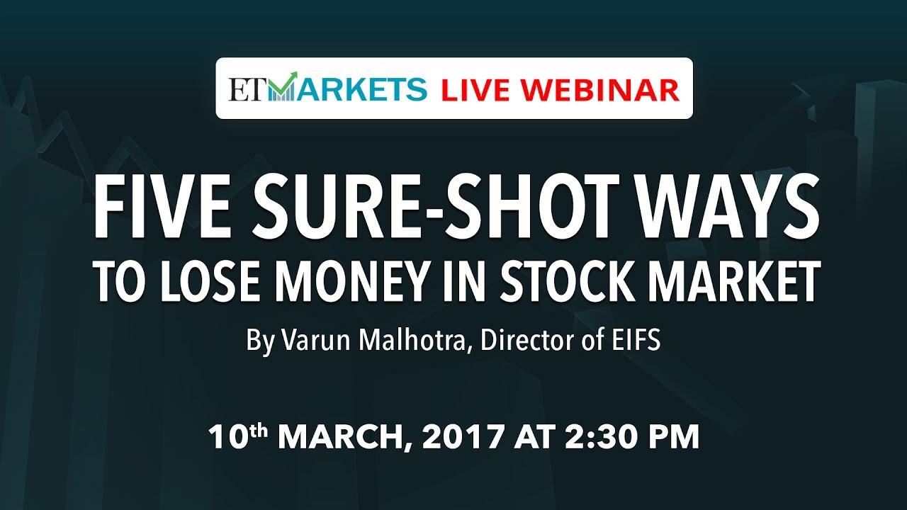 five sureshot ways to lose money in stock market webinar