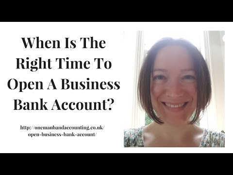 When Is The Right Time To Open A Business Bank Account?