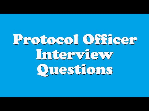 Protocol Officer Interview Questions