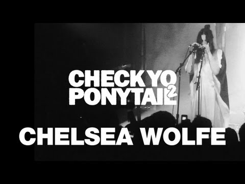 "Chelsea Wolfe performs ""Feral Love"" - CYP2 Presents"