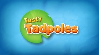 Tasty Tadpoles - Gameplay Video