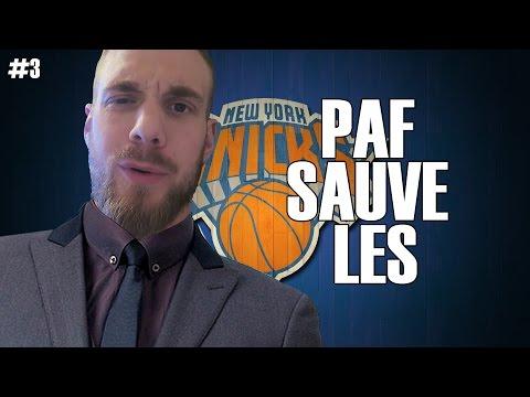 DIRECTION FINALE NBA !! | PAF SAUVE LES KNICKS #3