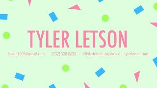 Tyler Letson Animation Demo Reel Summer 2019