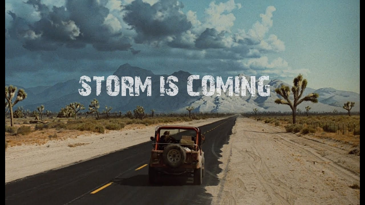A STORM IS COMING (2018)