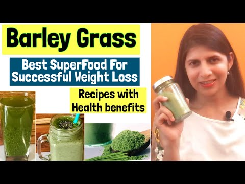 Barley grass for weight loss | Best SuperFood | barley grass powder Recipes | Barley grass Smoothie