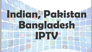 indian, Pakistan, Bangladesh Bollywood IPTV kodi Streaming