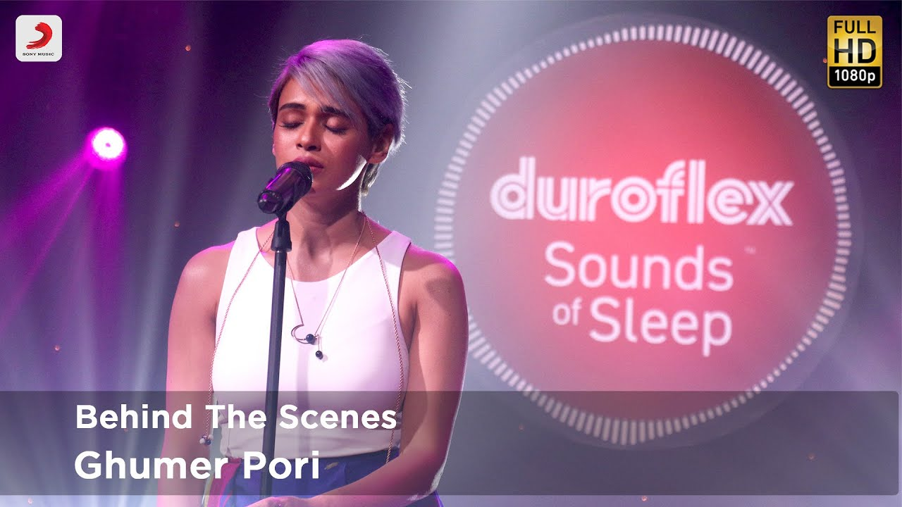 Duroflex Sounds of Sleep - Making of Ghumer Pori | Shalmali Kholgade