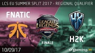 Video Fnatic vs H2k - LCS EU Regional Qualifier 2017 - Finale - League Of Legends download MP3, 3GP, MP4, WEBM, AVI, FLV Juli 2018
