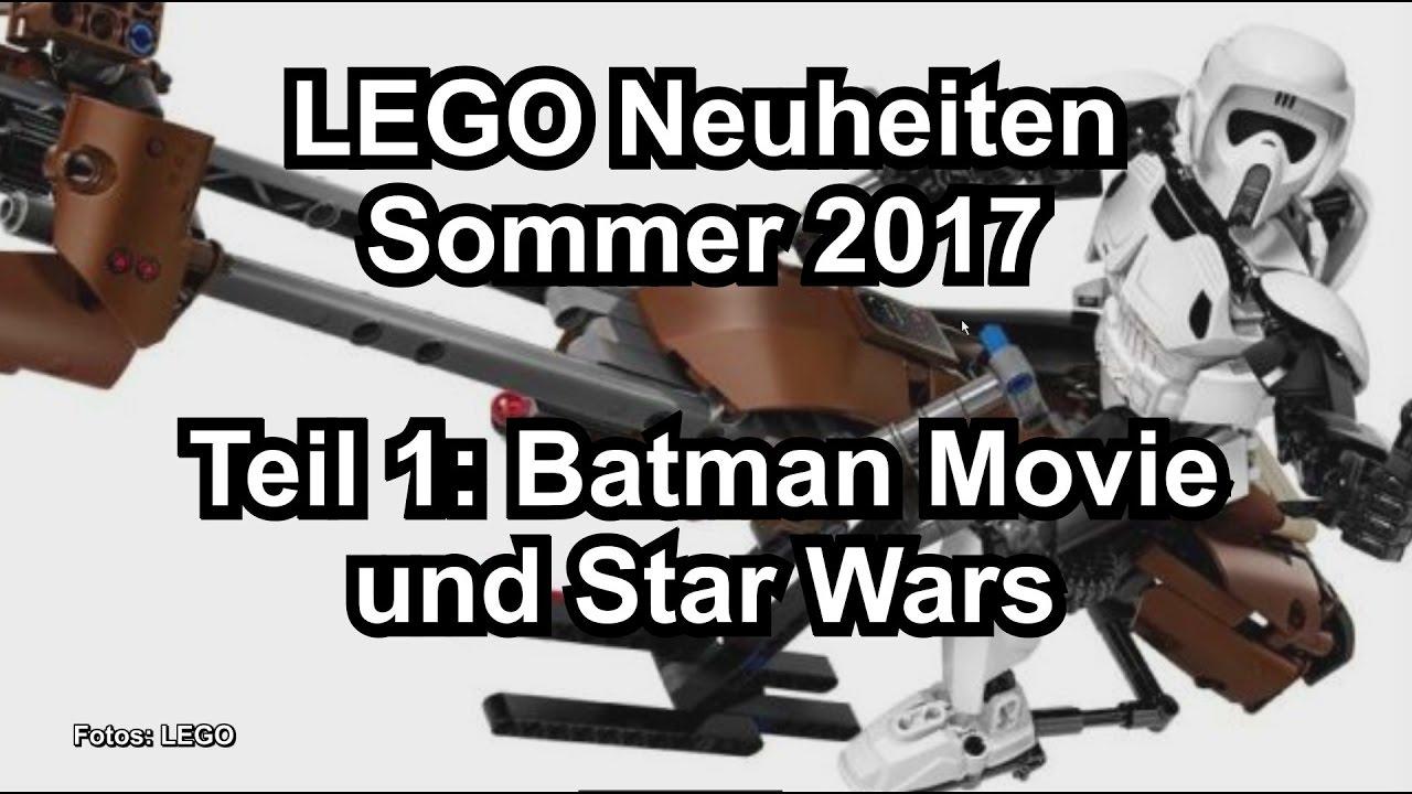 lego neuheiten sommer 2017 teil 1 star wars und batman movie produktbilder youtube. Black Bedroom Furniture Sets. Home Design Ideas