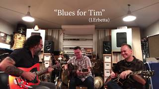 """""""Blues for Tim"""" (João, Paul and Tommy)"""