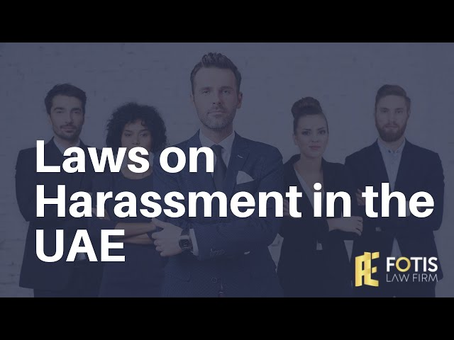 Laws on Harassment in the UAE