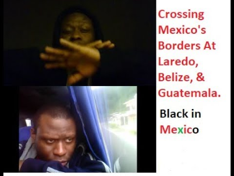 Black in Mexico: Taking The Bus, Border Patrol, Checkpoints, Federales, Cartel, & Experiences