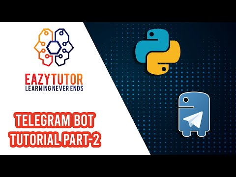 #python #telegram #bot Telegram Bot With Python Tutorial Part 2