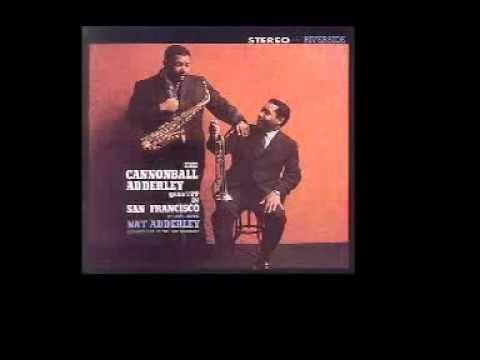 This Here - Cannonball Adderley Quintet