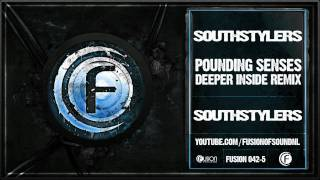 Southstylers - Pounding Senses (Deeper Inside Remix) - Fusion 042