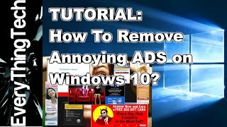 How to remove annoying Ads on windows 10?