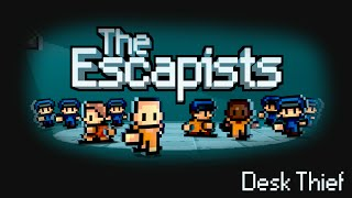 The Escapist - Desk Thief
