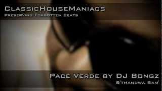 DJ Bongz - Pace Verde