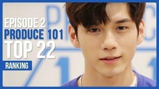 Produce 101 Season 2 EP.2 Official Ranking   TOP 22