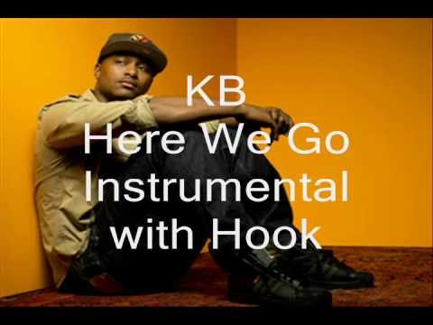 KB- Here We Go Instrumental with Hook
