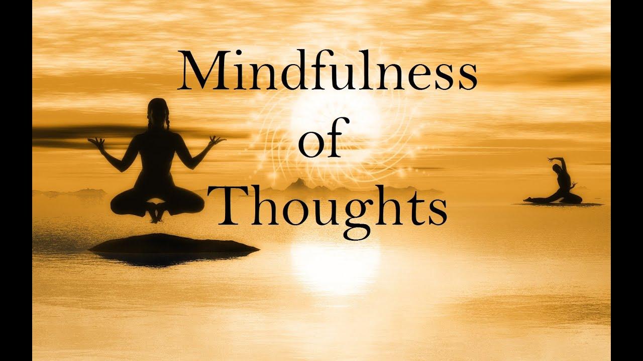 Mindfulness of Thinking : Guided Mindfulness Meditation ...