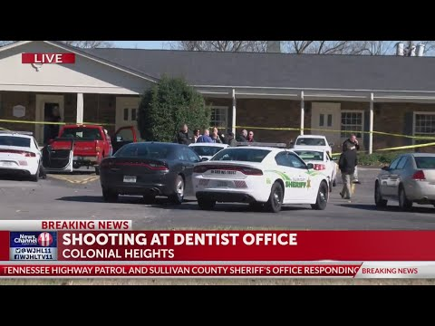2 people shot at dental office on Colonial Heights Road in Kingsport