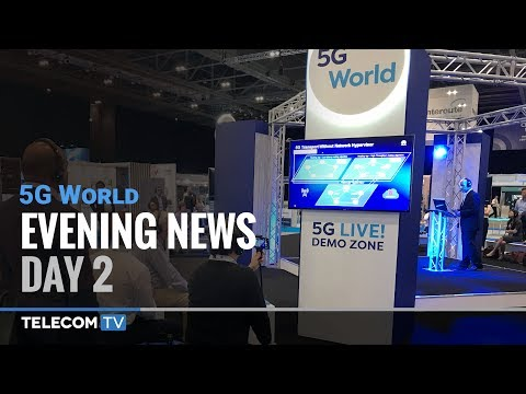 5G World News – Day 2