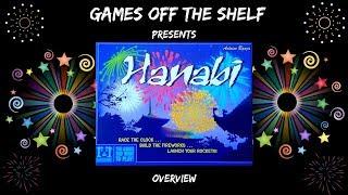 Hanabi - Overview