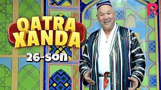Qatra Xanda 26-son (hajviy ko'rsatuv)