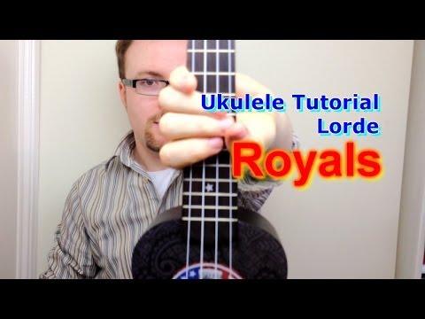 Royals - Lorde (Ukulele Tutorial)