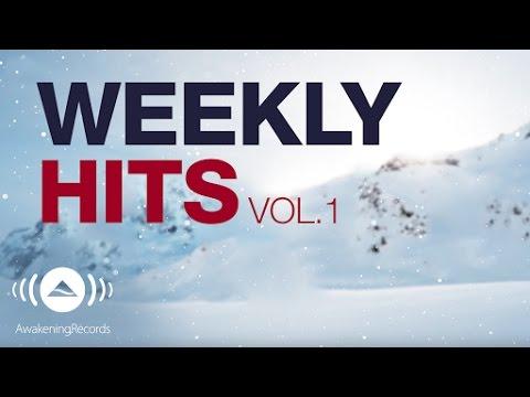 Awakening Weekly Hits 2017   Vol. 1