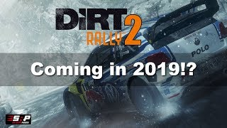 Is DiRT Rally 2 Coming in 2019?