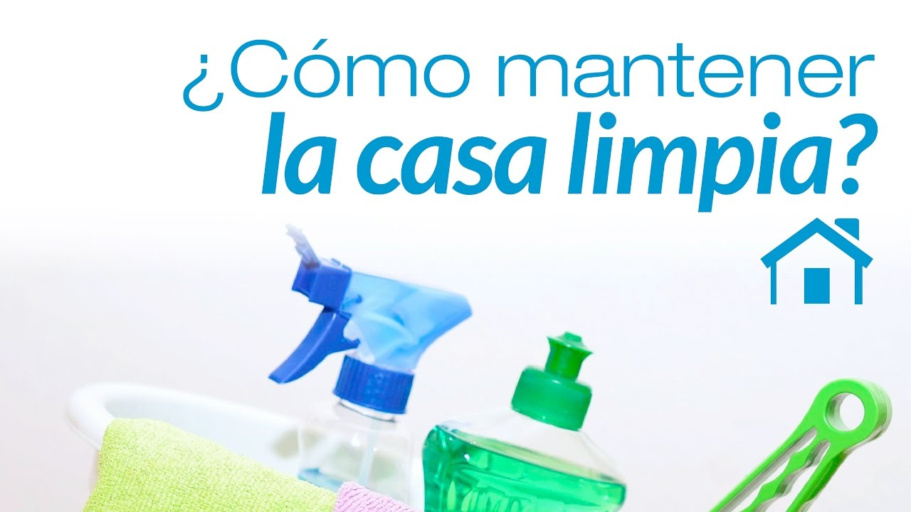 Como limpiar una casa a fondo free como limpiar una casa - Como limpiar la casa ...