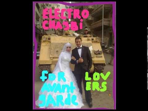 Cairo Liberation Front Presents Electro-Cha3bi For Avant-Garde Lovers Mixtape