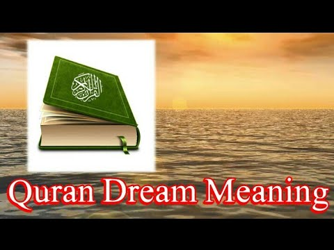 Someone Reading Quran in Dream Quran Dream Meaning in