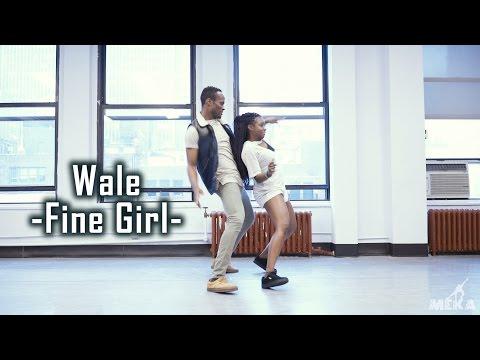 Wale - Fine Girl (feat. Davido and Olamide)   Meka Oku & Kiara