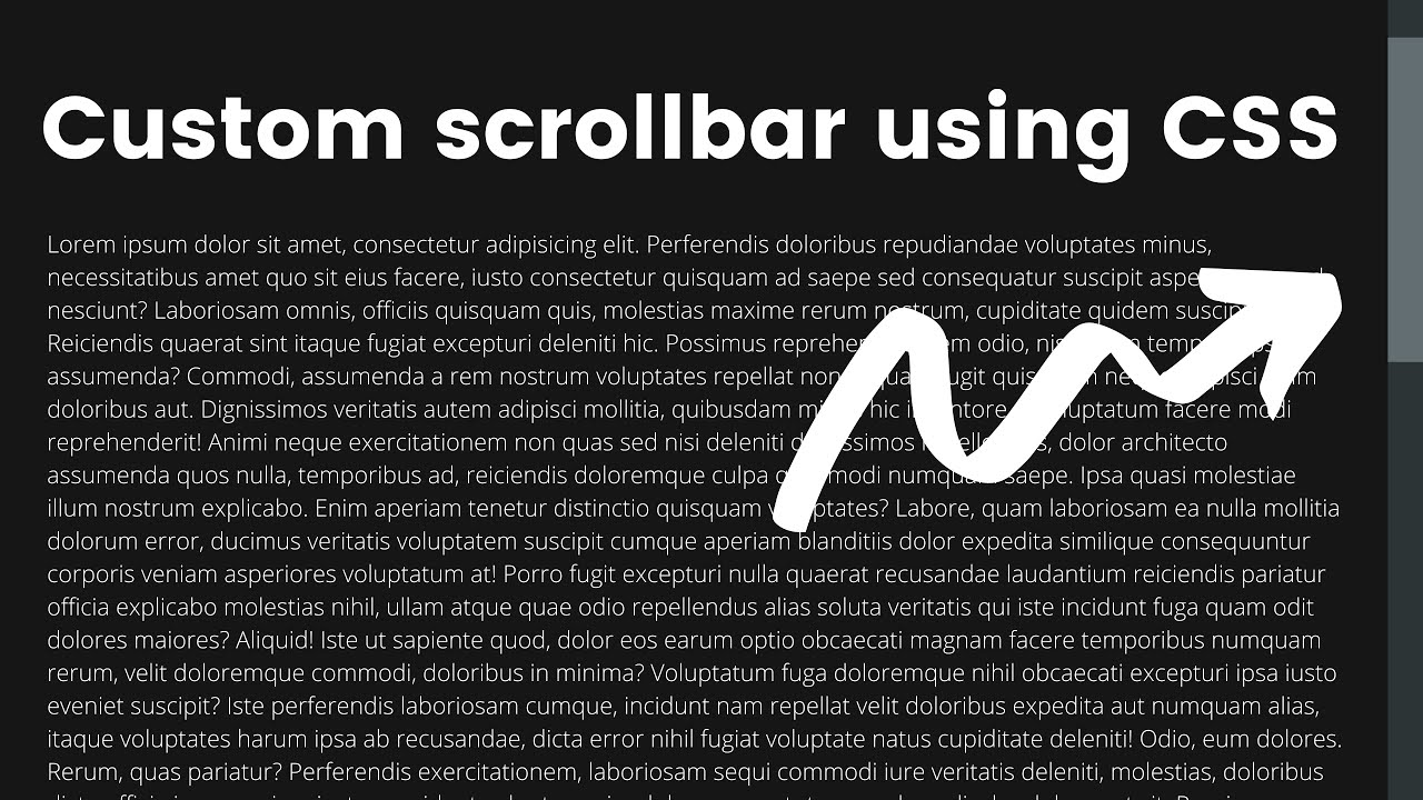 Custom Scrollbar using CSS That Make Your Webpage Attractive By Doing This