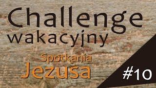 #ChallengeWakacyjny | Wyzwanie #10