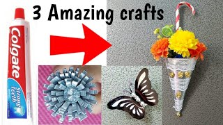 3 Amazing DIY ideas from waste Tooth paste tubes #3Bestoutofwaste empty tubes craft #waste material