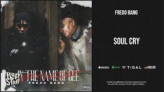 New Similar Songs Like Fredo Bang - Soul Cry