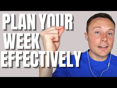 How To Plan Your Week Effectively
